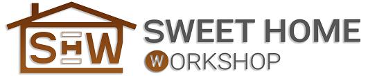 Sweet-Home Workshop
